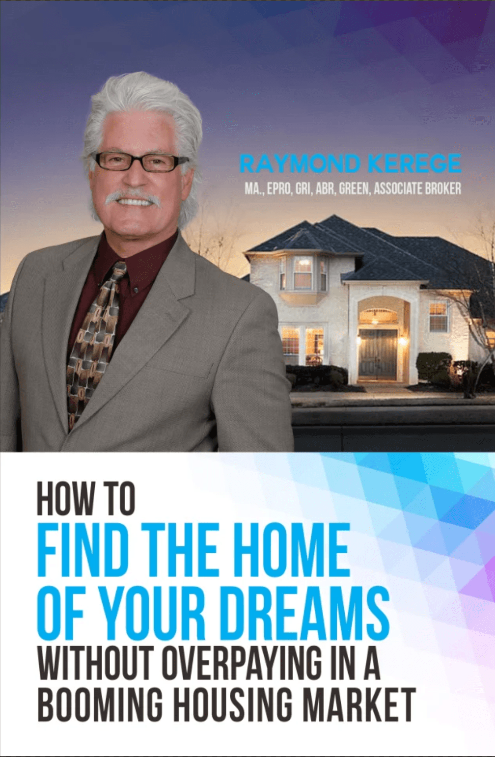 How To Find The Home Of Your Dreams Without Overpaying In A Booming Housing Market