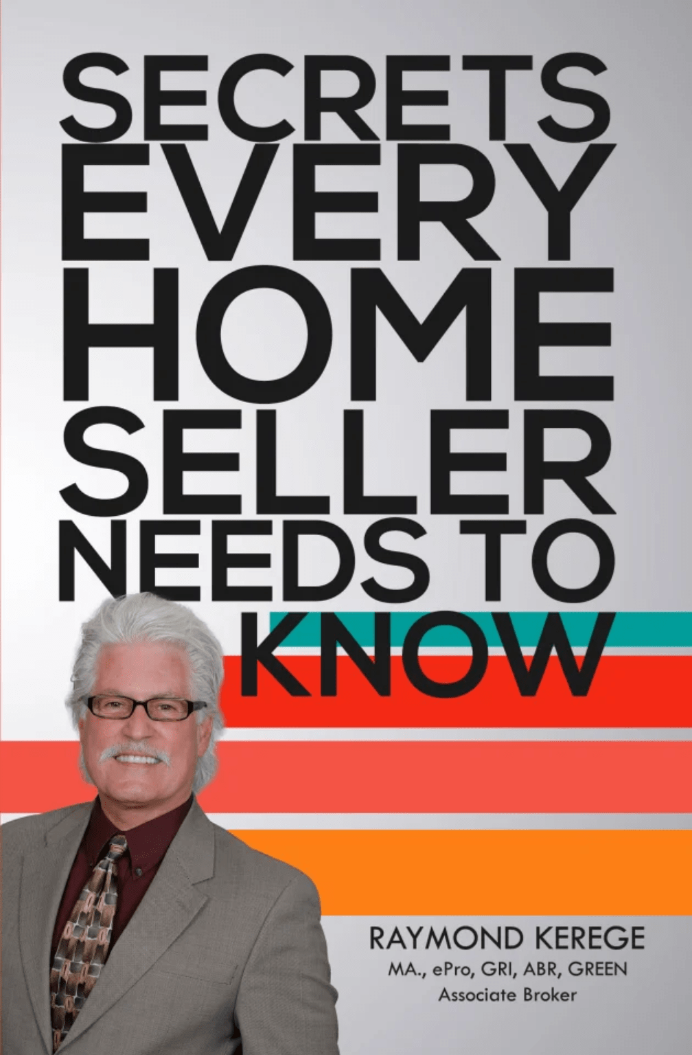 Secrets Every Home Seller Needs To Know